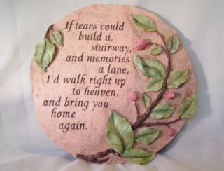 If Tears Build Stairway Garden Memorial Stepping Stone