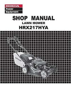Honda HRX217 HYA Lawn Mower Service Repair Shop Manual