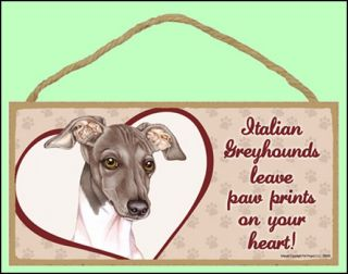 "Italian Greyhound 10""x5"" Leave Paw Prints Dog Sign"