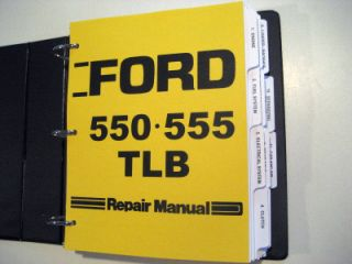 Ford 550 555 Tractor Loader Backhoe TLB Service Manual