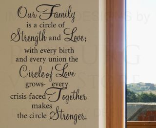Wall Decal Sticker Quote Vinyl Art Our Family Is A Circle of Strength Love F74