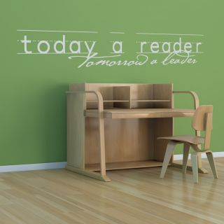 Today A Reader Tomorrow A Leader Wall Quote Decals Transfers