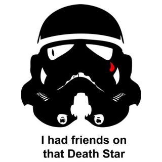 I Had Friends on That Death Star Adult Mens T Shirt Tee s M L XL 2XL 3XL New