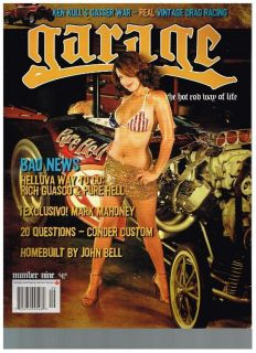 Garage Magazine 9 The Gasser Wars Hot Rods Rat Rods Kustom Kulture Lifestyle
