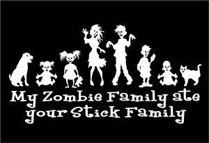 Zombie Family Ate Your Stick Family Funny Car Laptop Vinyl Decal Sticker Graphic