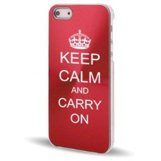 Apple iPhone 5 5S Rose Red 5C153 Aluminum Plated Hard Back Case Cover Keep Calm and Carry On Cell Phones & Accessories