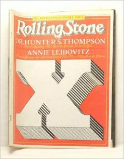 Rolling Stone  The Tenth Anniversary Issue. Issue No. 254, December 15, 1977 Annie Leibovitz and Others Hunter S. Thompson Books