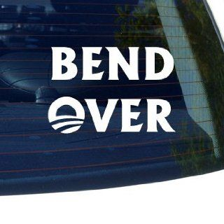 Bend Over Obama   Republican Barack   Car, Truck, Notebook, Vinyl Decal Sticker #2217  Vinyl Color White