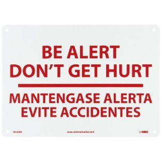 "NMC M433RB Bilingual Restricted Area Sign, Legend ""BE ALERT DON'T GET HURT"", 14"" Length x 10"" Height, Rigid Polystyrene Plastic, Red on White Industrial Warning Signs"
